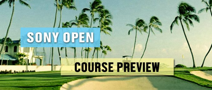 2018 Sony Open Course Preview