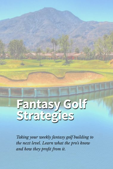 weekly fantasy golf strategy